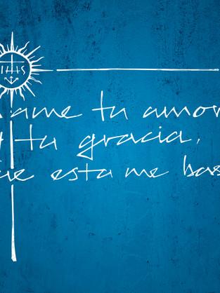 Dame tu amor y grac