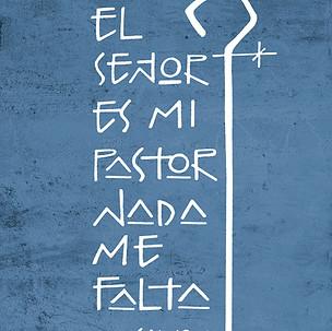 El Señor es mi Pastor / The Lord is my Shepherd