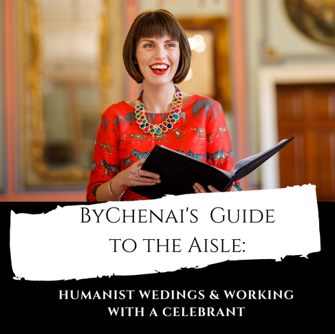 ByChenai's Guide to the Aisle: Humanist Ceremony  and working with a Celebrant