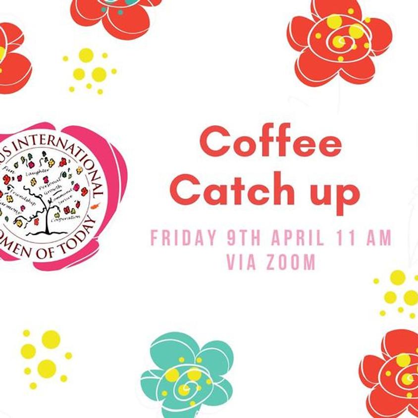Coffee Catch up | April