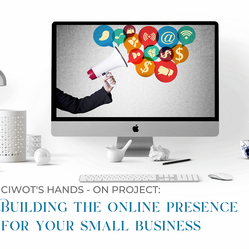 Project: building the online presence for your small business