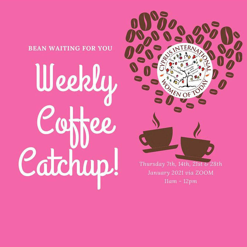 Weekly Coffee Catch ups! | 28th January