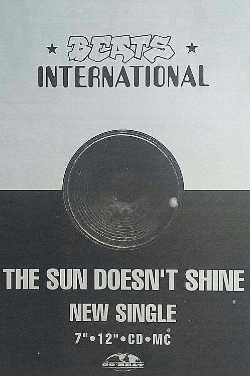 Beats International – The Sun Doesn't Shine