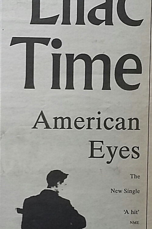The Lilac Time - American Eyes