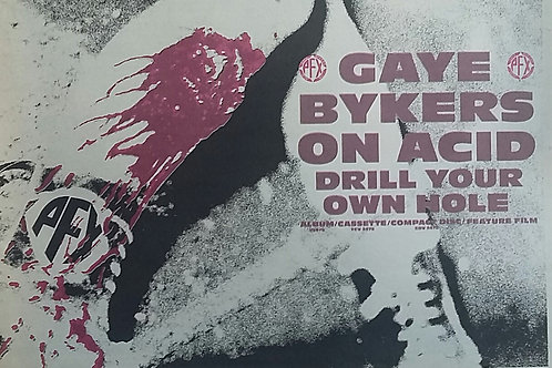 Gaye Bykers On Acid ‎– Drill Your Own Hole