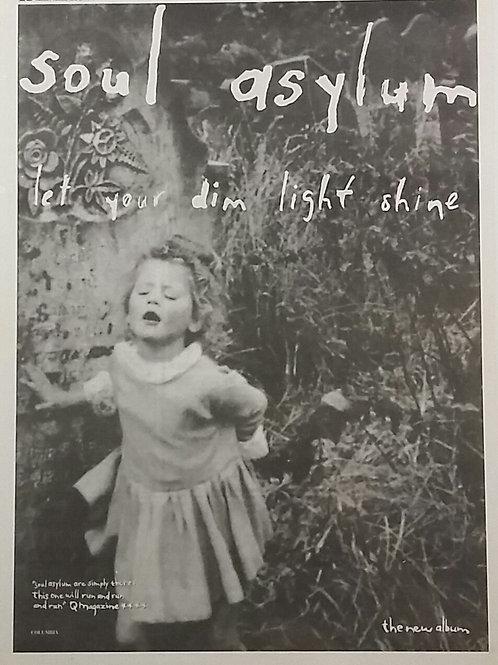 Soul Asylum  – Let Your Dim Light Shine