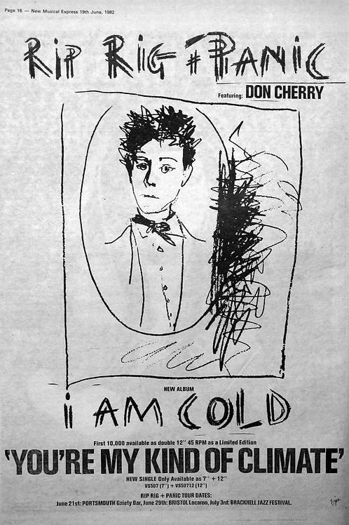Rip Rig + Panic* – I Am Cold