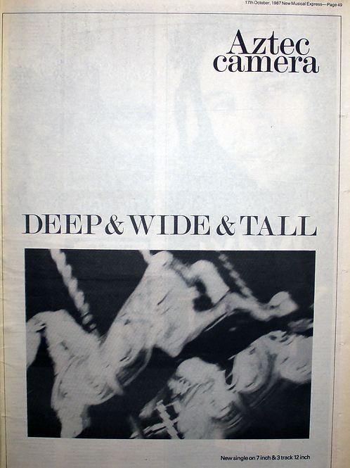 Aztec Camera – Deep & Wide & Tall