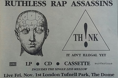 Ruthless Rap Assassins ‎– Th!nk, It Ain't Illegal Yet