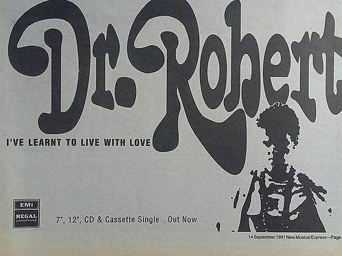 Dr. Robert - I've Learnt To Live With Love