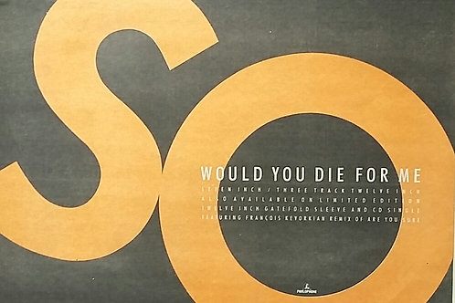 So – Would You Die For Me
