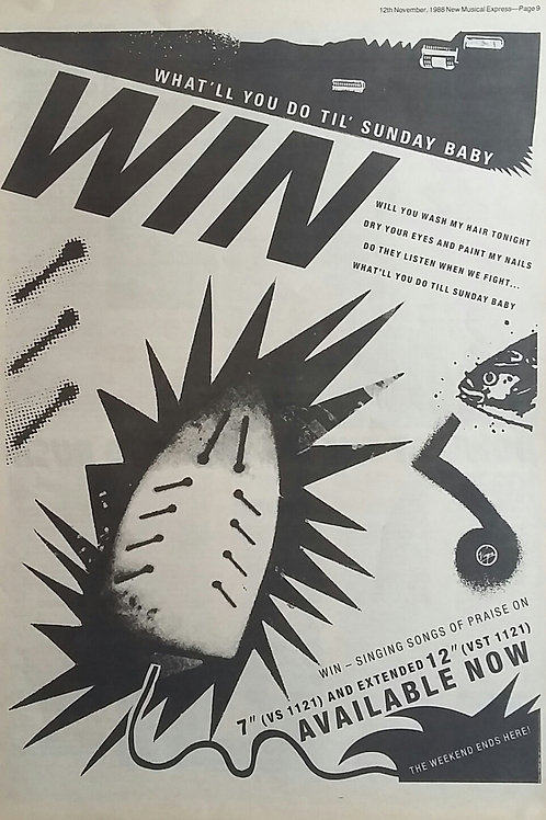 Win - What'll You Do Til' Sunday Baby