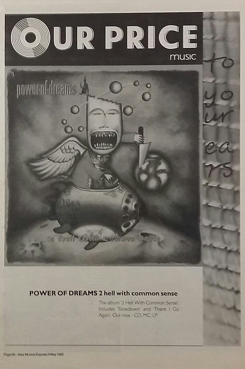 Power Of Dreams – 2 Hell With Common Sense