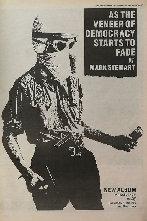 Mark Stewart ‎– As The Veneer Of Democracy Starts To Fade