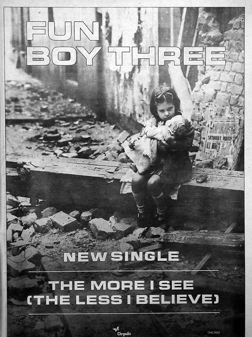 Fun Boy Three – The More I See (The Less I Believe)