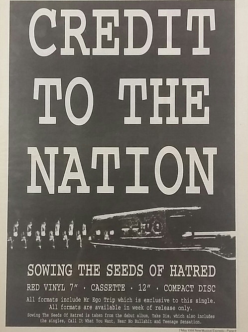 Credit To The Nation – Sowing The Seeds Of Hatred