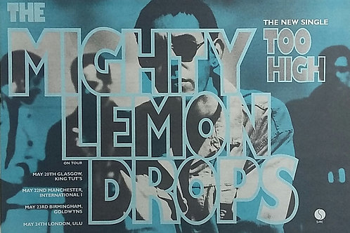 The Mighty Lemon Drops - Too High