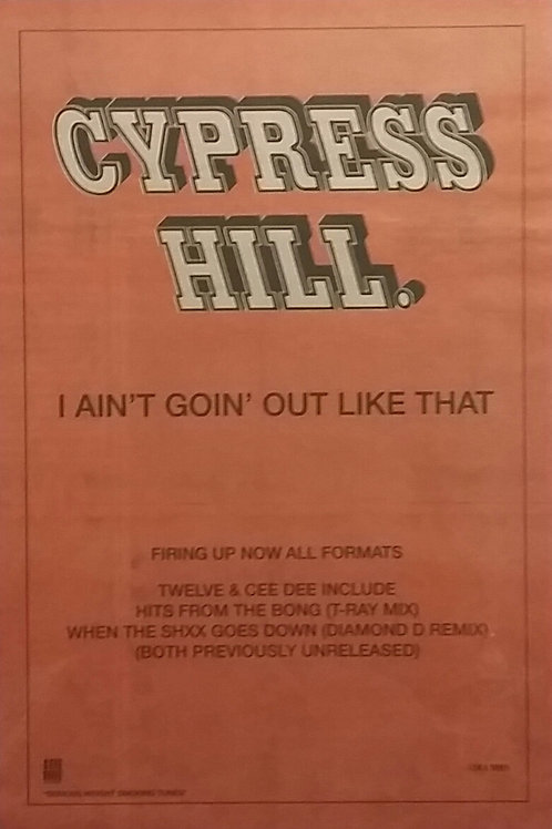 Cypress Hill ‎– I Ain't Goin' Out Like That
