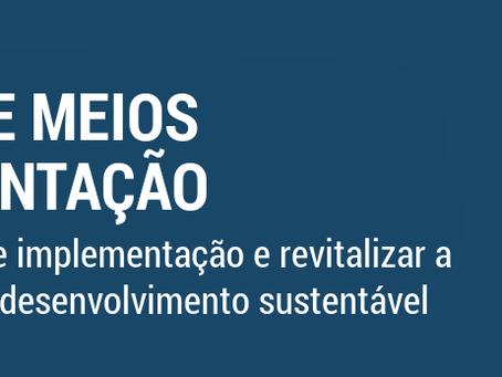 Objetivo 17. Fortalecer os meios de implementação e revitalizar a parceria global para o desenvolvim
