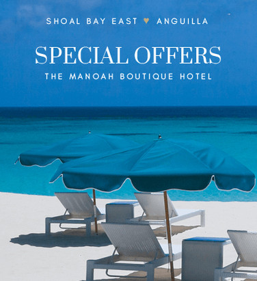 Special Offers The Manoah Boutique Hotel in Anguilla Caribbean