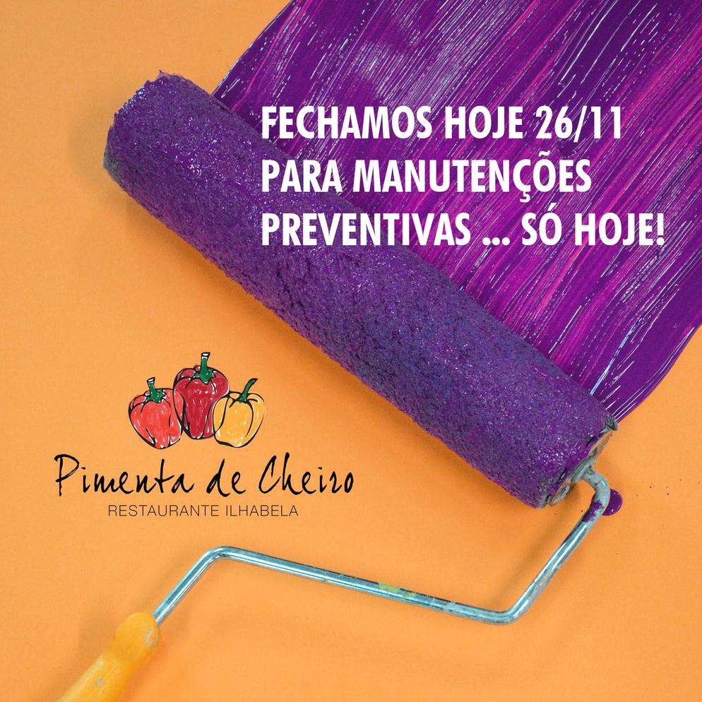 ESTAMOS FECHADOS HOJE 26/11