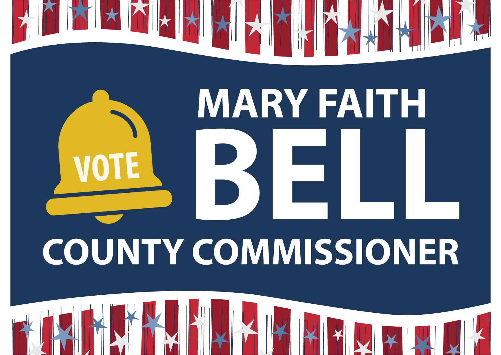 Mary Faith Bell yard sign