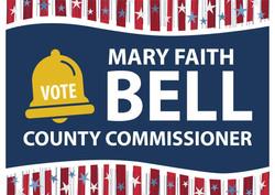 Mary Faith Bell yard sign