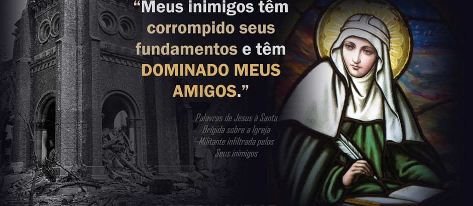 A Igreja Militante Infiltrada pelos Inimigos de Deus - Revelações de Santa Brígida