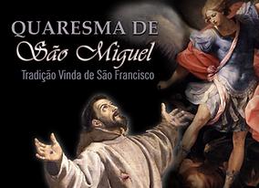 QUARESMA DE SÃO MIGUEL TRADIÇÃO.png