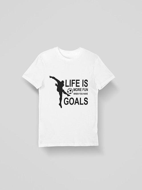 Life Is Goals T-Shirt