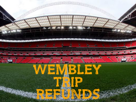 Wembley Trip Refunds