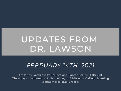 Updates from Dr. Lawson: February 14th, 2021