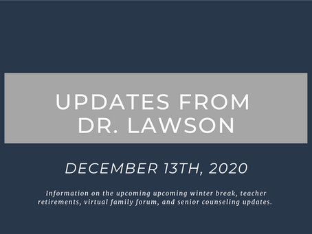 Updates from Dr. Lawson: December 13th, 2020