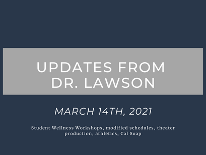 Updates from Dr. Lawson: March 14th, 2021