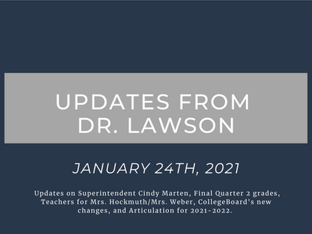 Updates from Dr. Lawson: January 24th, 2021