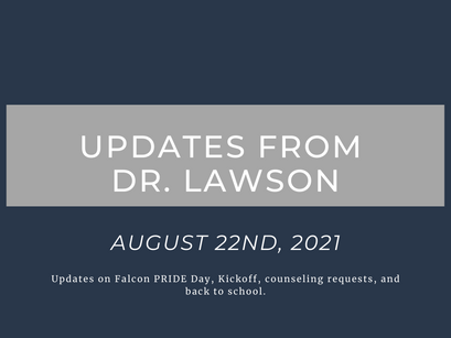 Updates From Dr. Lawson: August 22nd, 2021