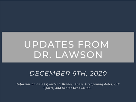 Updates from Dr. Lawson: December 6th, 2020