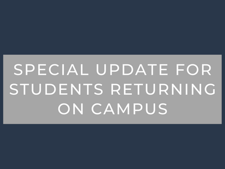 Special Update for Students Returning on Campus