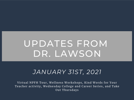 Updates from Dr. Lawson: January 31st, 2021