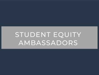 Student Equity Ambassador Program Opportunity