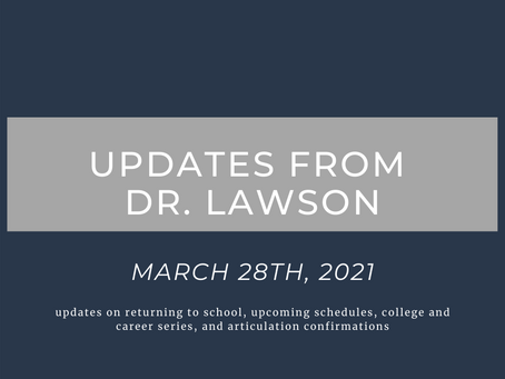 Updates from Dr. Lawson: March 28th, 2021