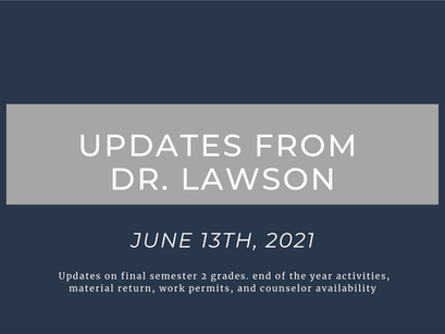 Updates From Dr. Lawson: June 13th, 2021