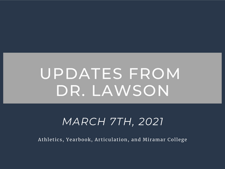 Updates from Dr. Lawson: March 7th, 2021