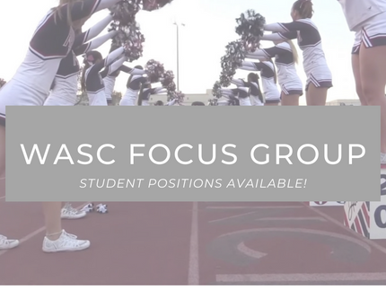 WASC Focus Group - Student Positions available!