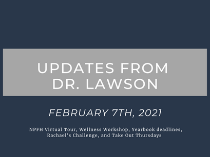 Updates from Dr. Lawson: February 7th, 2021