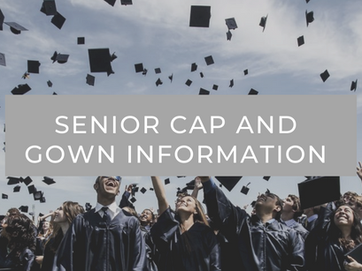 Senior Cap and Gown Info: