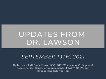 Updates From Dr. Lawson: September 19th, 2021