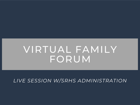SRHS Virtual Family Forum