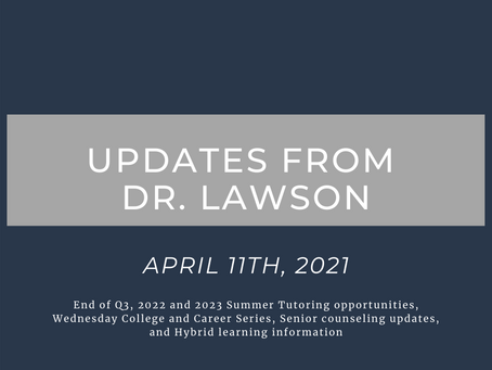Updates from Dr. Lawson: April 11th, 2021