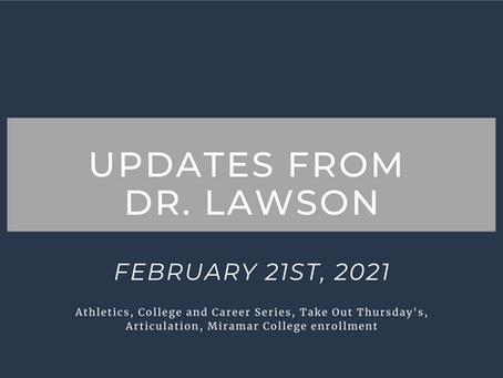 Updates from Dr. Lawson: February 21st, 2021